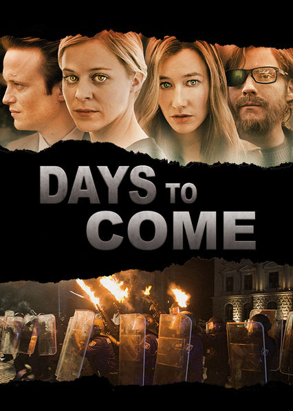 The Days to Come on Netflix USA