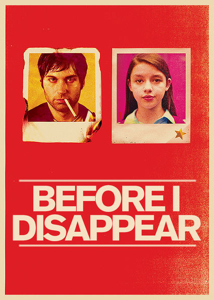 Before I Disappear on Netflix USA