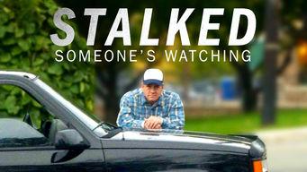Stalked: Someone's Watching on Netflix UK