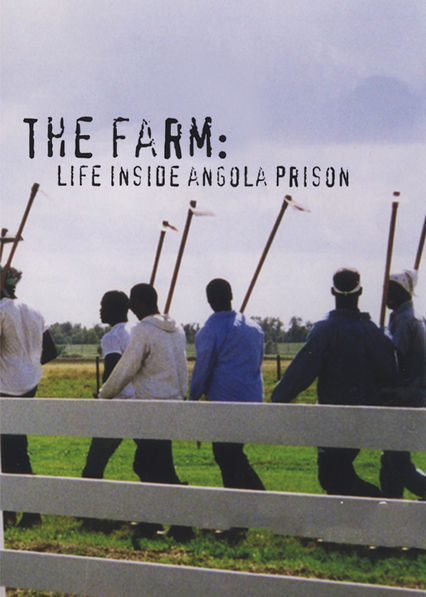 The Farm: Life Inside Angola Prison on Netflix USA