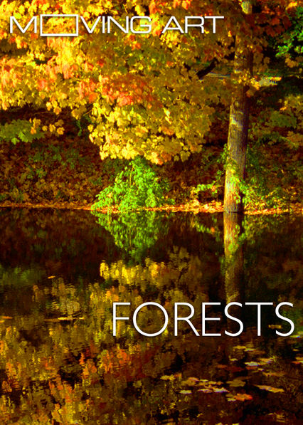Moving Art: Forests on Netflix UK