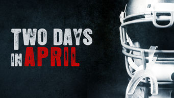 Two Days in April