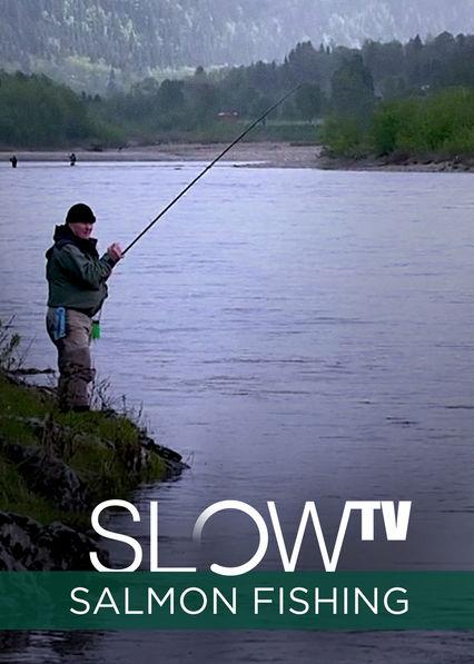 Slow TV: Salmon Fishing