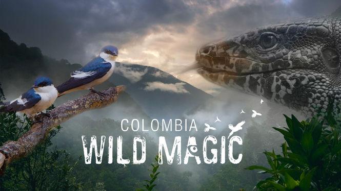 Colombia: Wild Magic on Netflix UK