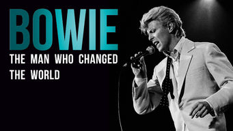 Bowie: The Man Who Changed the World